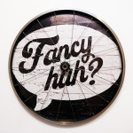 Fancy Huh?